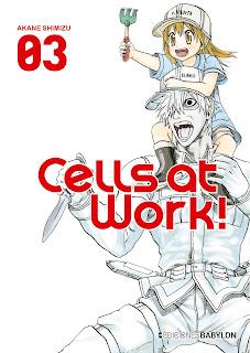 Novedades Ediciones Babylon junio 2021 - Cells at Work! 3