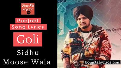 goli-lyrics-sidhu-moose-wala