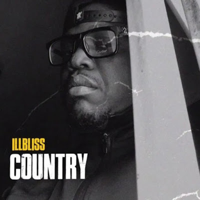 "Oga Boss IllBliss comes through with his latest body of work single which he titled ""Country"" produced by Toye ARU."