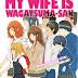 [TRUYỆN TRANH] Vợ tôi là Wagatsuma
