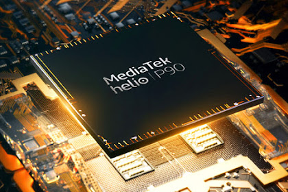 MediaTek Inaugurates Helio P90, Here Are the Advantages!