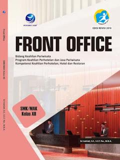 Front Office - Bidang Keahlian Pariwisata Program Keahlian Perhotelan dan Jasa Pariwisata Kompetensi Keahlian Perhotelan, Hotel dan Restoran SMK/MAK Kelas XII