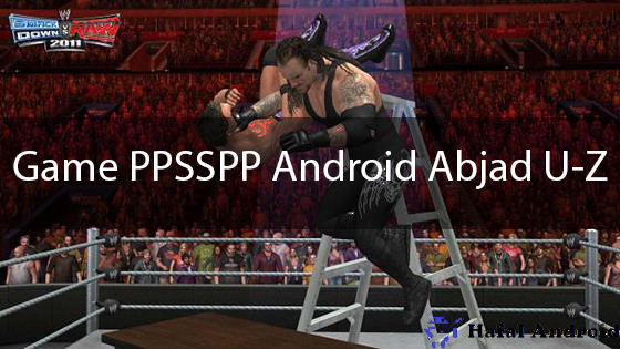 Game PPSSPP Android Abjad U-Z