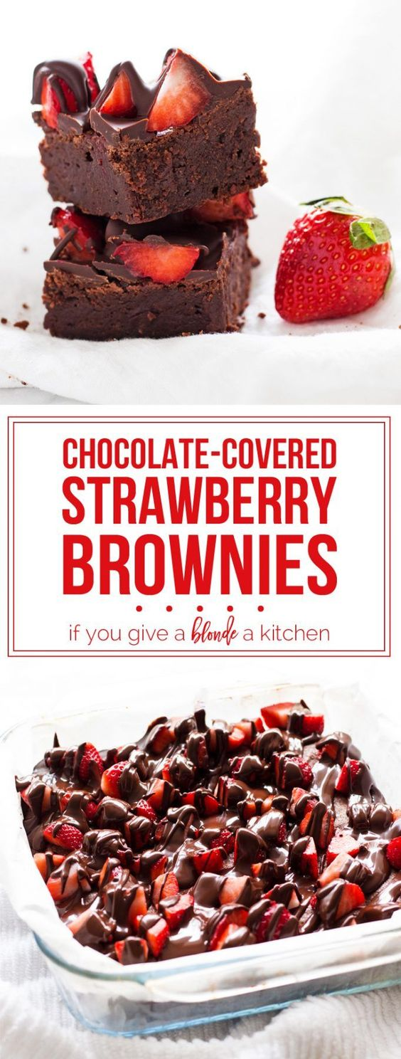 Chocolate-Covered Strawberry Brownies #chocolate #chocolaterecipes #strawberry #brownies #brownierecipes #deliciousfood #deliciousrecipes