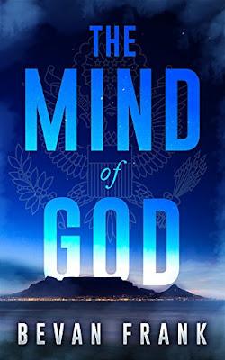The Mind of God (A Thriller Novel) by Bevan Frank