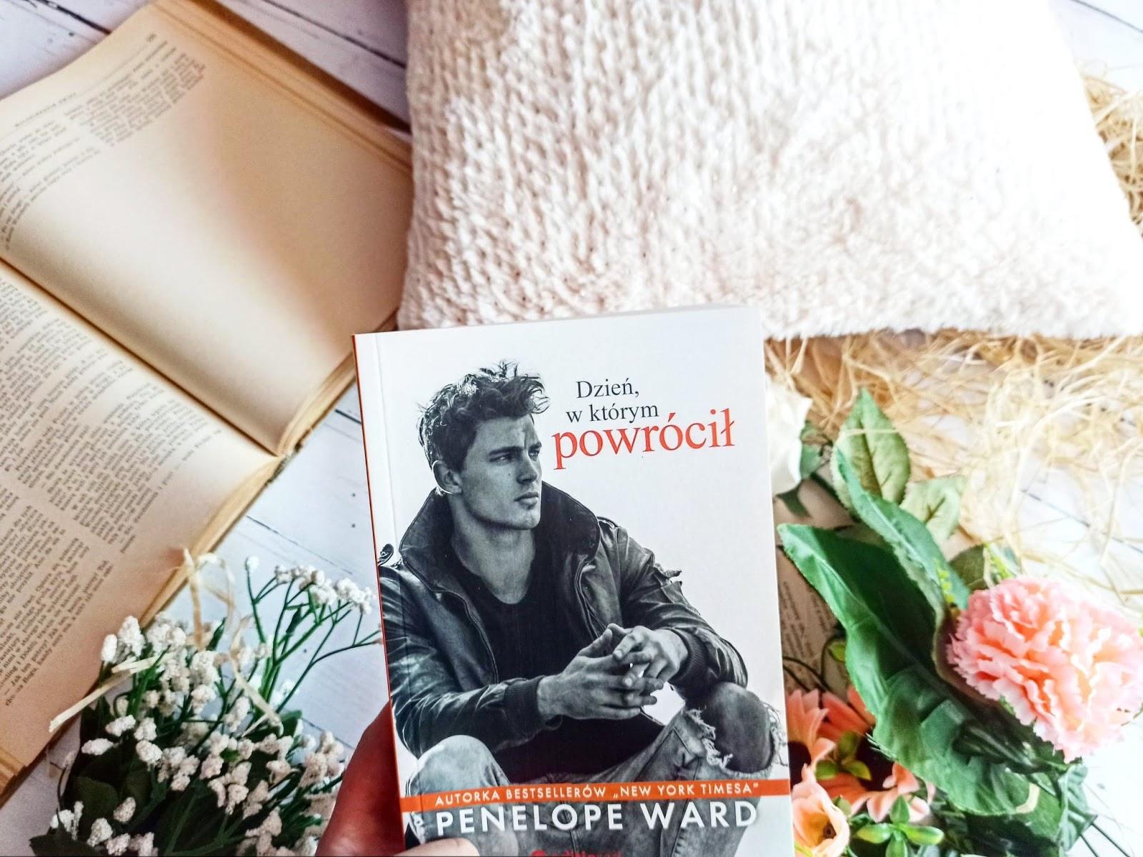 """""""Dzień, w którym powrócił"""" Penelope Ward"""