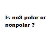 Is no3 polar or nonpolar ?