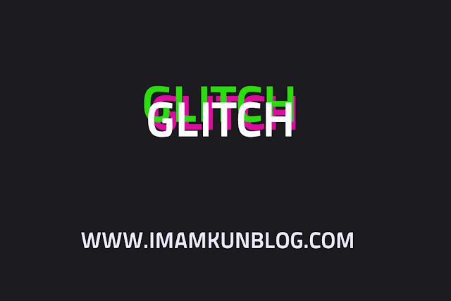 Cara Buat dan Pasang Efek Glitch dengan CSS di Blog