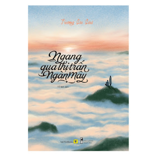 Ngang Qua Thị Trấn Ngàn Mây ebook PDF-EPUB-AWZ3-PRC-MOBI