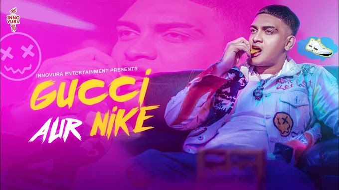 Gucci Aur Nike Lyrics - Loka (Prod. By Aakash and Meme Machine)