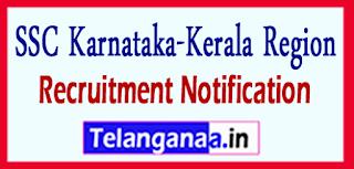 SSCKKR SSC Karnataka-Kerala Region Recruitment Notification 2017 Last Date 07-06-2017