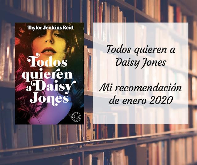 «Todos quieren a Daisy Jones»: mi recomendación de enero 2020