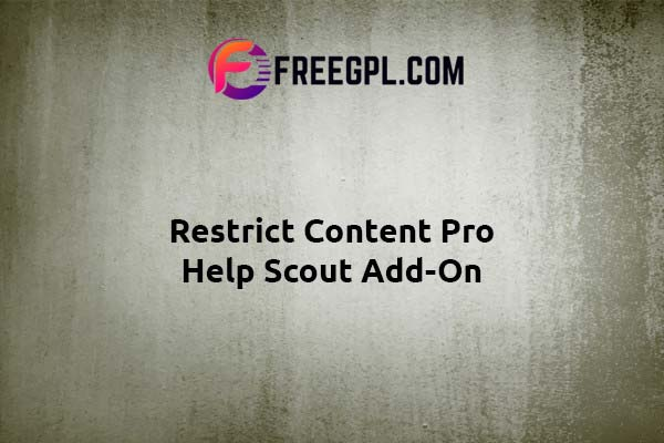 Restrict Content Pro Help Scout Add-On Nulled Download Free