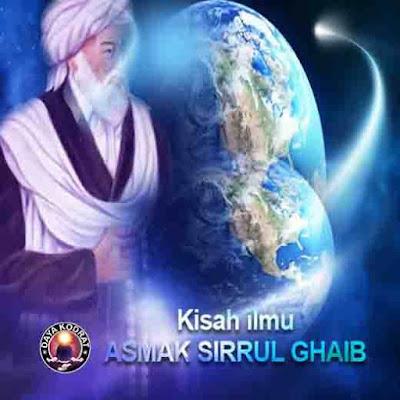 KISAH ILMU ASMAK SIRRUL GHAIB