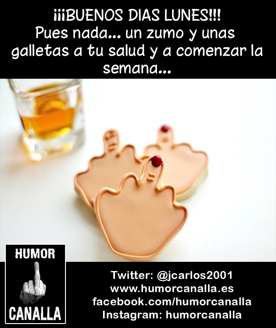 Humor Canalla Buenos Dias Lunes 1166