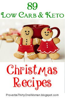https://proverbsthirtyonewoman.blogspot.com/2018/11/89-low-carb-keto-christmas-recipes.html