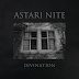 Astari Nite share 'Divination' from 'Dreams Of Majesty' EP