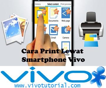Cara Print Lewat Smartphone Vivo