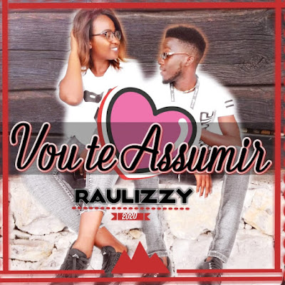 Raulizzy - Vou Te Assumir (Prod. Granda Music Studio) 2020 | Download Mp3