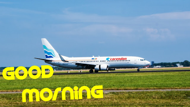 good morning images aeroplane