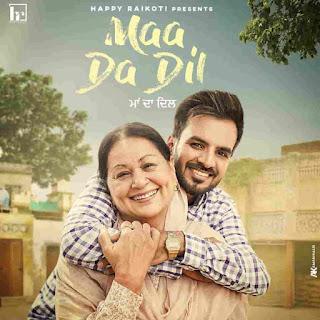 Happy Raikoti Maa Da Dil Lyrics Status Download Punjabi Song Ve tenu pata pher lagna je sadi than jindeya ne laili WhatsApp video black.