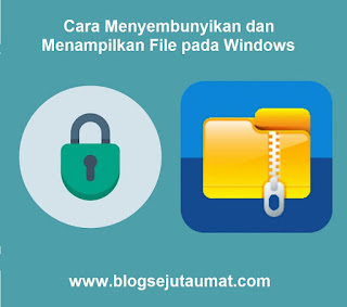 Cara-Menyembunyikan-dan-Menampilkan-File-pada-Windows