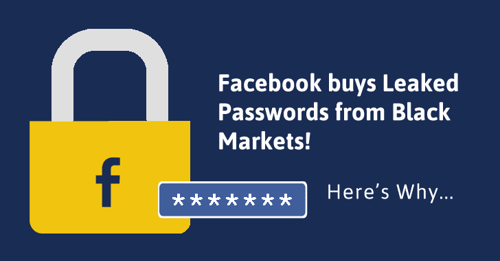 Facebook Buys Leaked Passwords From Black Market, But Do You Know Why?
