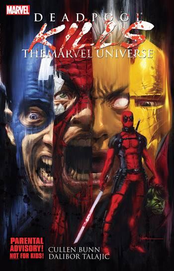 Deadpool Kills Marvel Universe es uno de los cómics esenciales de Deadpool