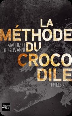 La méthode du crocodile de Maurizio De Giovanni