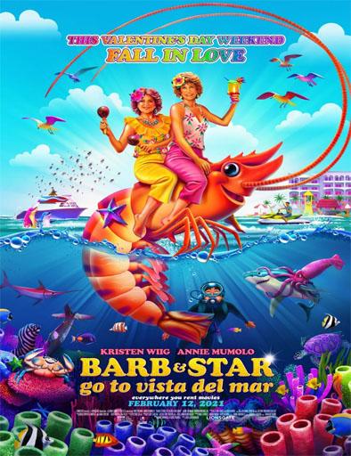 pelicula  Barb y Star van a Vista Del Mar