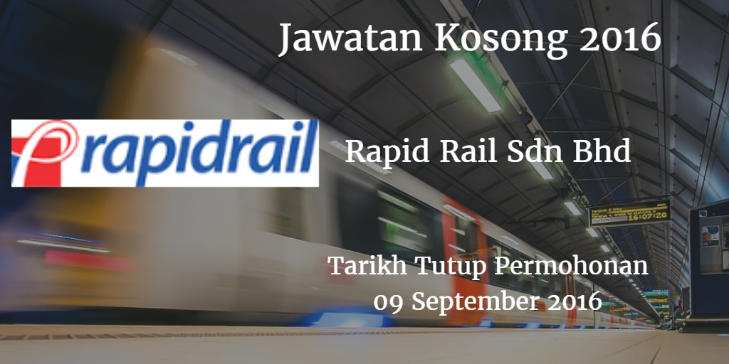 Jawatan Kosong Rapid Rail Sdn Bhd 09 September 2016