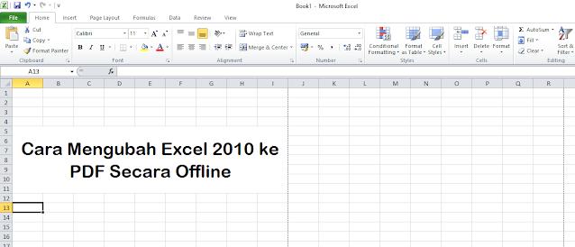 Mengubah Excel 2010 ke PDF Secara Offline
