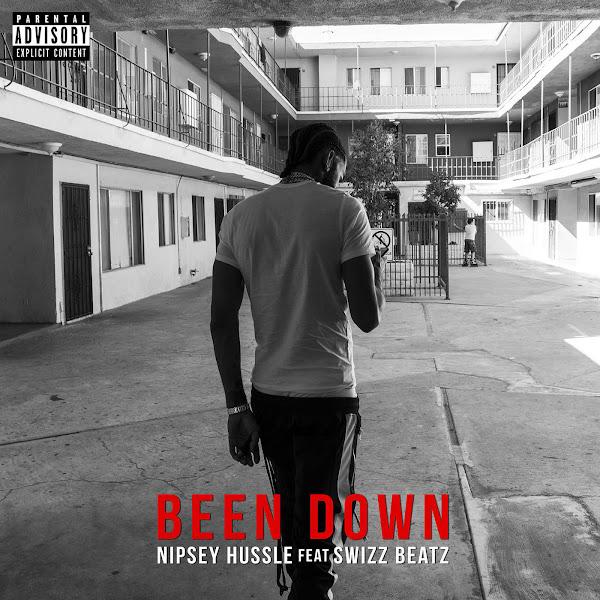 Nipsey Hussle - Been Down (feat. Swizz Beatz) - Single Cover