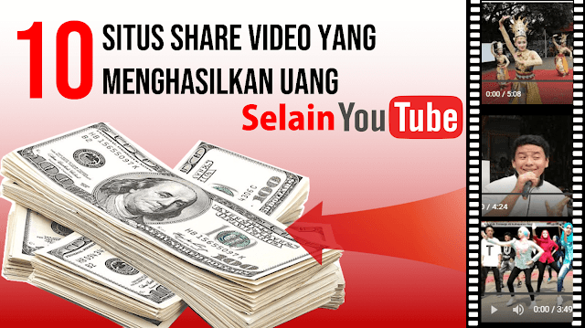 10 Situs Share Video yang Menghasilkan Uang Selain YouTube