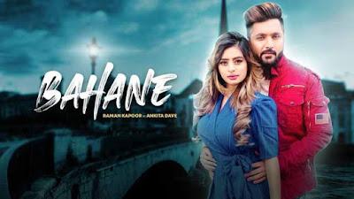 Lyrics Of New Songs BAHANE - Raman Kapoor