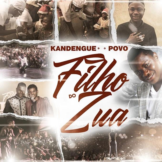 Filho do Zua - Kandengue do Povo (EP Completa 2021)