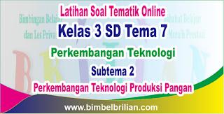 Soal Tematik Online Kelas 3 SD Tema 7 Subtema 2 Perkembangan Teknologi Produksi Sandang Langsung Ada Nilainya