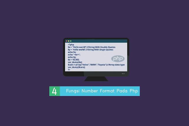 Pengertian Fungsi Number Format Pada Php