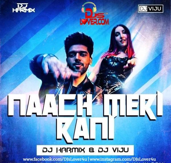 Nach Meri Rani Remix DJ Harmix X DJ Viju Dance Mix