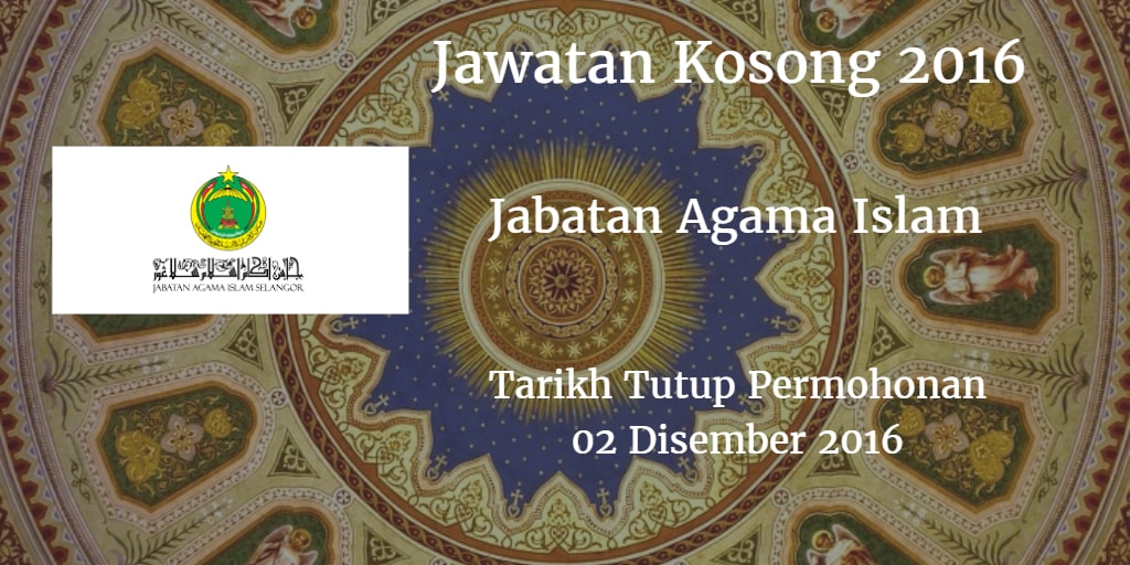 Jawatan Kosong JAIS 02 Disember 2016