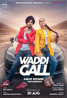Waddi Gall Amar Sehmbi New Song