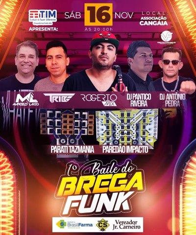 Vem ai 1º Baile do Brega Funk, Sábado 16 de Novembro