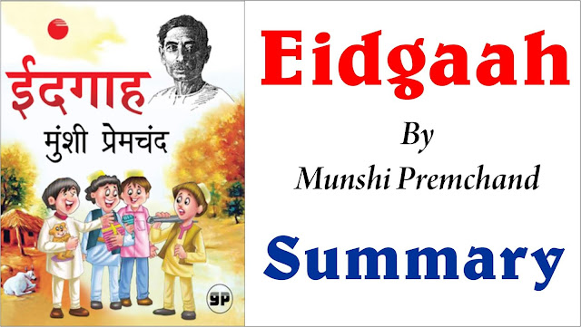 idgaah summary, premchand story in english, idgaah premchand summary
