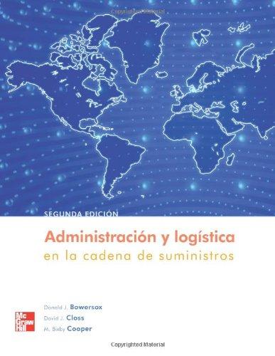 Administración y logística: En la cadena de suministros, 2da Edición – Donald J. Bowersox