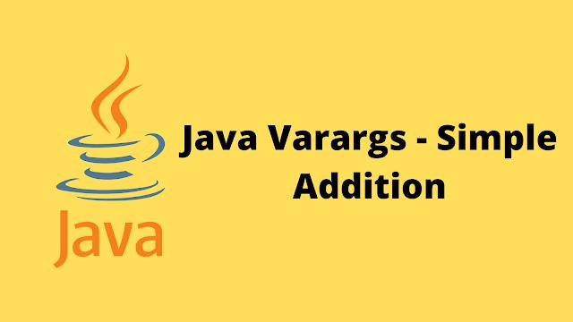 HackerRank Java Varargs - Simple Addition solution