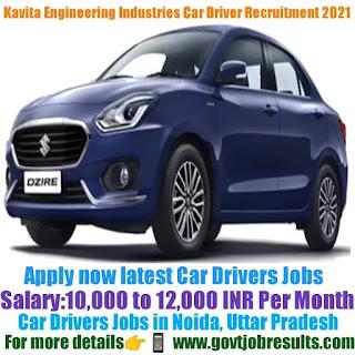 Kavita Engineering Industries Pvt Ltd Car Driver Recruitment 2021-22