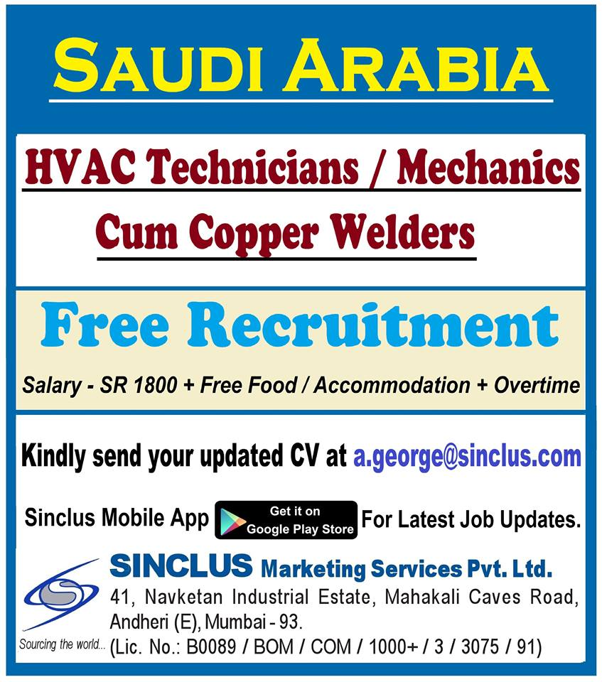 HVAC Technician / mechanical cum copper welders free recruitment