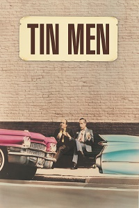 Watch Tin Men Online Free in HD