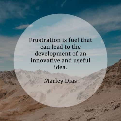 Frustration quotes that'll help you enlighten your mind