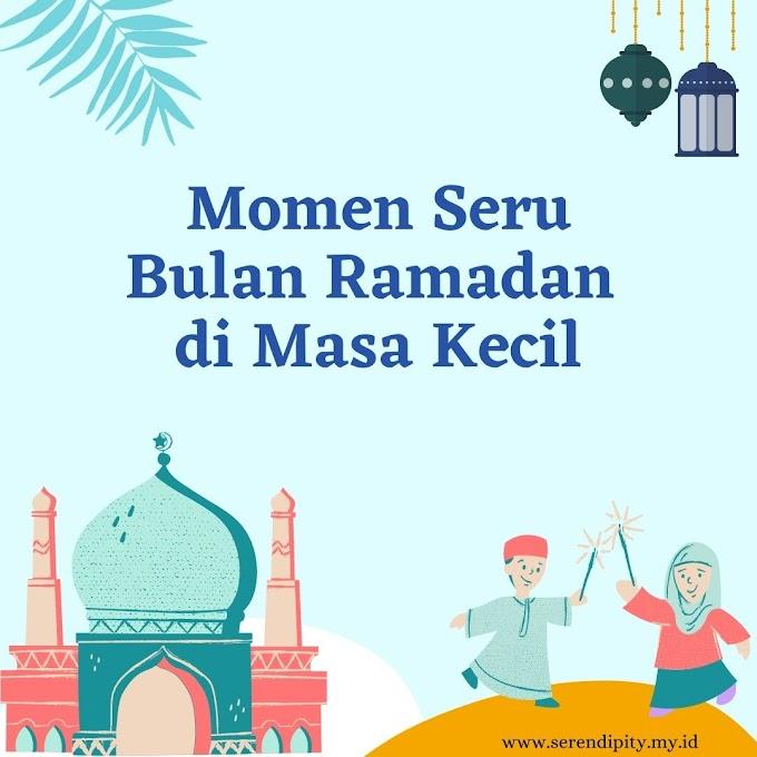 5 Momen Seru Bulan Ramadan di Masa Kecil yang Kurindukan